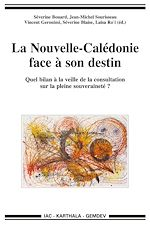 Download this eBook La Nouvelle-Calédonie face à son destin