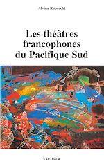 Download this eBook Les théâtres francophones du Pacifique sud