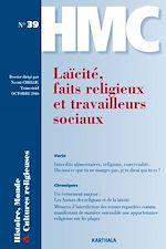 Download this eBook Histoire, Monde et Cultures religieuses N°39 : Laïcité, faits religieux et travailleurs sociaux