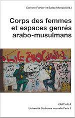 Download this eBook Corps des femmes et espaces genrés arabo-musulmans