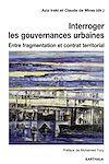 Télécharger le livre :  Interroger les gouvernances urbaines