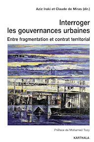 Téléchargez le livre :  Interroger les gouvernances urbaines
