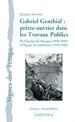 Download this eBook Gabriel Genthial :  prêtre-ouvrier dans les Travaux Publics