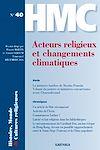 Télécharger le livre :  Histoire, Monde et Cultures religieuses N°40 : Acteurs religieux et changements climatiques