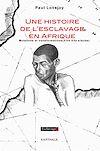 Télécharger le livre :  Une histoire de l'esclavage en Afrique