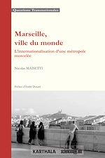 Download this eBook Marseille, ville du monde