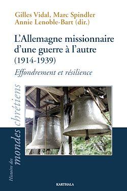 Download the eBook: L'Allemagne missionnaire d'une guerre à l'autre (1914-1939)