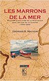 Télécharger le livre :  Les Marrons de la mer