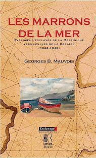 Téléchargez le livre :  Les Marrons de la mer