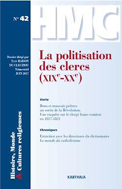 Download the eBook: Histoire, Monde et Cultures religieuses N°42 : La politisation des clercs (XIXe-XXe)