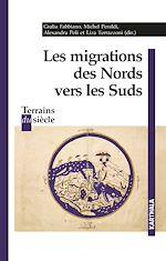 Téléchargez le livre :  Les migrations des Nords vers les Suds