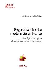 Téléchargez le livre :  Regards sur la crise moderniste en France