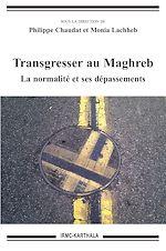 Download this eBook Transgresser au Maghreb