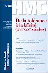 Télécharger le livre :  Histoire, Monde et Cultures religieuses N-43 : De la tolérance à la laïcité (XVIe-XXe siècles)
