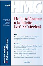 Download this eBook Histoire, Monde et Cultures religieuses N-43 : De la tolérance à la laïcité (XVIe-XXe siècles)