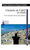 Télécharger le livre :  L'histoire de l'AFD en Haïti