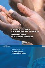 Download this eBook Les politiques de l'Islam en Afrique