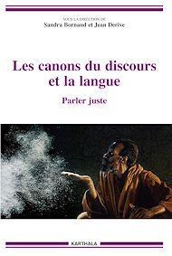 Téléchargez le livre :  Les canons du discours et la langue