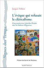 Téléchargez le livre :  L'évêque qui refusait le cléricalisme
