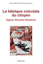 Download this eBook La fabrique coloniale du citoyen