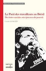 Download this eBook Le Parti des travailleurs au Brésil
