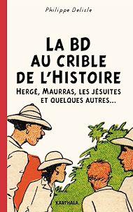 Téléchargez le livre :  La BD au crible de l'Histoire