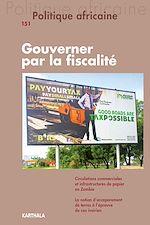 Download this eBook Politique africaine N°151 : Gouverner par la fiscalité