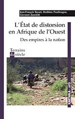 Téléchargez le livre :  L'Etat de distorsion en Afrique de l'Ouest