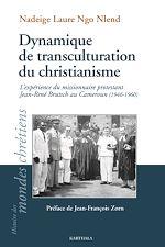 Download this eBook Dynamique de transculturation du christianisme