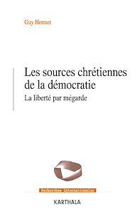 Téléchargez le livre :  Les sources chrétiennes de la démocratie