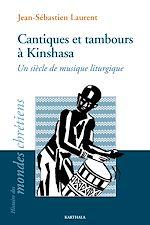 Download this eBook Cantiques et tambours à Kinshasa