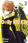 Télécharger le livre :  Dolly Kill Kill T03