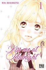 Téléchargez le livre :  Kiss me at Midnight T01