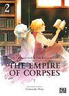 Télécharger le livre :  The Empire of Corpses T02