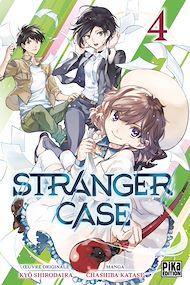Téléchargez le livre :  Stranger Case T04