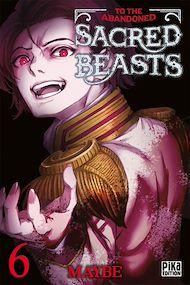 Téléchargez le livre :  To the abandoned Sacred Beasts T06