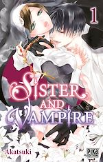 Sister and Vampire T01 |