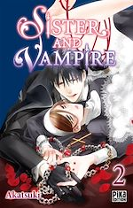Sister and Vampire T02 |