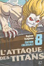 Téléchargez le livre :  L'Attaque des Titans Edition Colossale T08