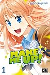Make me up! T01 | Nagashii, Kohei