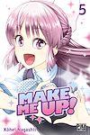 Télécharger le livre :  Make me up! T05