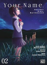 Téléchargez le livre :  Your Name. Another Side : Earthbound T02