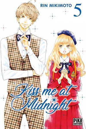 Kiss me at Midnight T05 | Mikimoto, Rin. Auteur