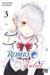Téléchargez le livre :  Romio vs Juliet T03