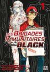 Les Brigades Immunitaires Black T01 | Hatsuyoshi, Issei