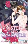 Télécharger le livre :  Sister and Vampire T06