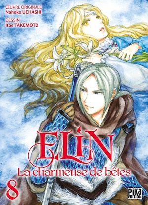 Elin, la charmeuse de bêtes T08 |