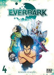 Téléchargez le livre :  Everdark T04