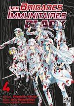 Téléchargez le livre :  Les Brigades Immunitaires Black T04