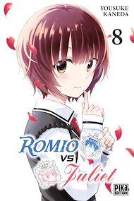 Téléchargez le livre :  Romio vs Juliet T08